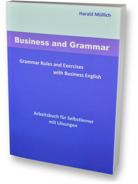business and grammar Learn how to plan and edit your writing to be clear and professional in the workplace business writing courses aimed at all skill levels and all types of companies.